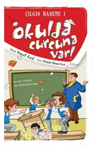 Nesil Yayınları Okulda Curcuna Var