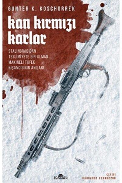 Kronik Kitap Kan Kırmızı Karlar