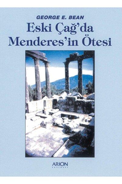 Arion Yayınevi Eski Çağ'da Menderes'in Ötesi