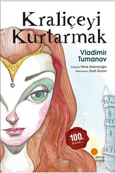 Günışığı Kitaplığı Kraliçeyi Kurtarmak - Vladimir Tumanov