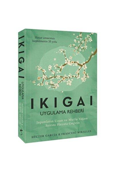 İndigo Kitap Ikigai Uygulama Rehberi Japonların Uzun Ve Mutlu Yaşam Sırrı|hector Garcia|