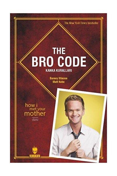 Kurukafa The Bro Code Kanka Kuralları