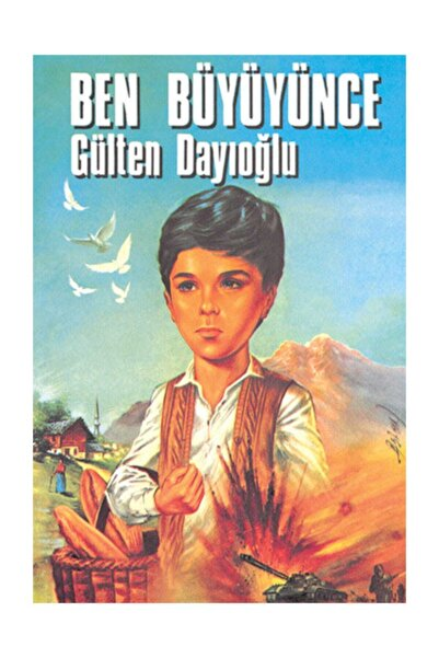 Altın Kitaplar Ben Büyüyünce Gülten Dayıoğlu