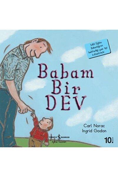 İş Bankası Kültür Yayınları Babam Bir Dev Ilk Okuma Kitaplarım