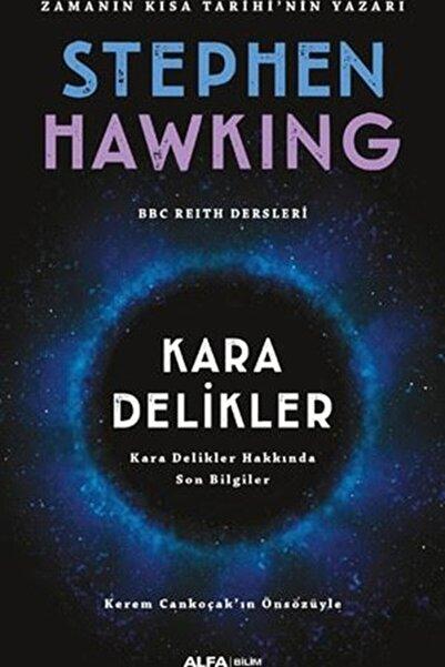 Alfa Yayınları Kara Delikler Stephen Hawking