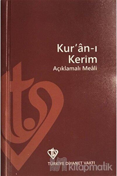 Türkiye Diyanet Vakfı Yayınları Kur'an I Kerim Ve Açıklamalı Meali
