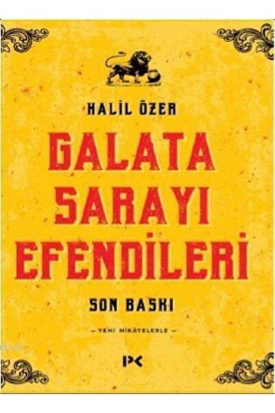 Profil Yayıncılık Galata Sarayı Efendileri - Halil Özer - Galatasaray