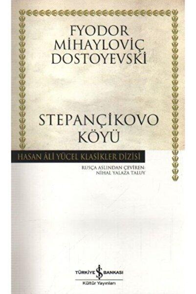 İş Bankası Kültür Yayınları Stepançikovo Köyü Hasan Ali Yücel Klasikleri