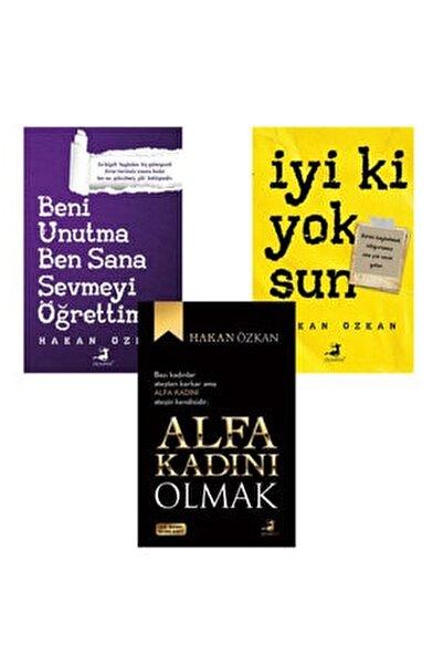 Hakan Özkan 3 Kitap Takım Alfa Kadını Olmak- Iyi Ki Yoksun-Beni Unutma