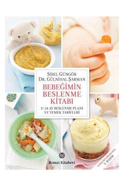 Remzi Kitabevi Bebeğimin Beslenme Kitabı Ve 5-24 Ay Beslenme Planı Ve Yemek Tarifleri