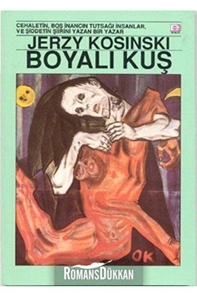 E yayınları Boyalı Kuş - Jerzy Kosinski 9789753900690