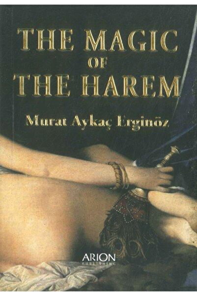 Arion Yayınevi The Magic Of The Harem