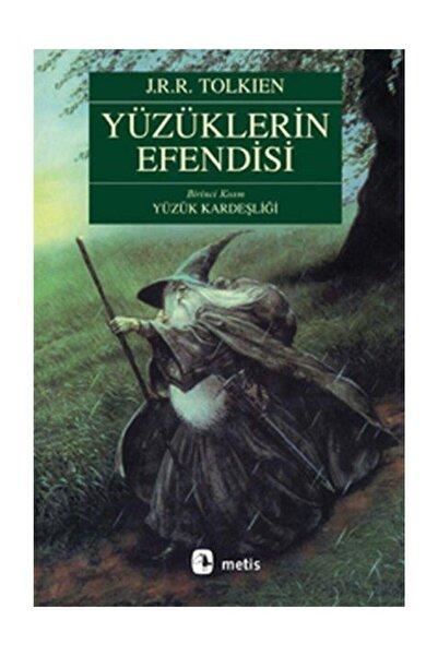 Metis Yayıncılık Yüzüklerin Efendisi Birinci Kısım Yüzük Kardeşliği - J. R. R. Tolkien 9789753425988