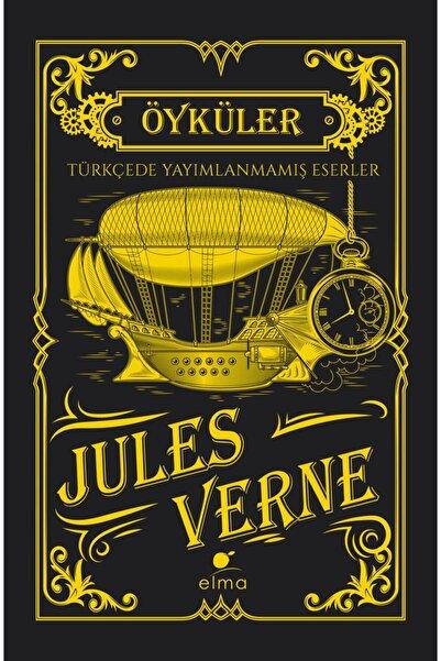 ELMA Yayınevi Jules Verne - Öyküler ( Türkçede Yayımlanmamış Eserler - Ciltli Koleksiyon Baskısı)