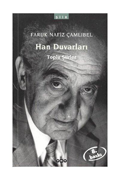 Yapı Kredi Yayınları Han Duvarları- Faruk Nafiz Çamlıbel