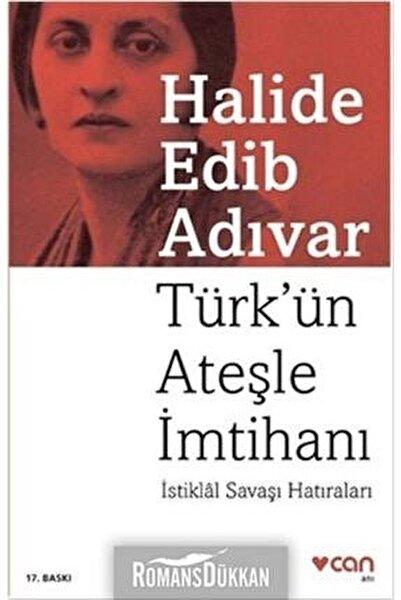 Türk'ün Ateşle İmtihanı İstiklâl Savaşı Hatıraları