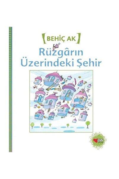 Can Çocuk Yayınları Rüzgarın Üzerindeki Şehir Behiç Ak