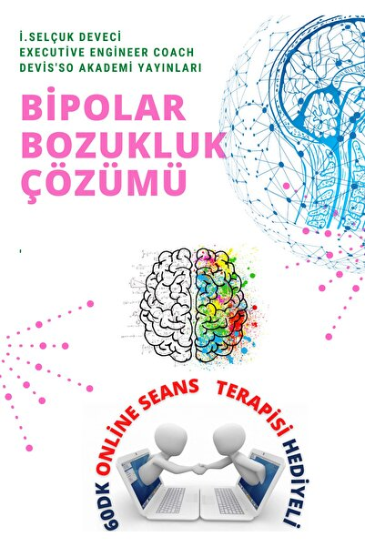 Hayat Elimde Bipolar Bozukluk Eğitimi Master Yaşam Koçu Selçuk Deveci Ile 60dk Online Seans Terapisi Hediyeli