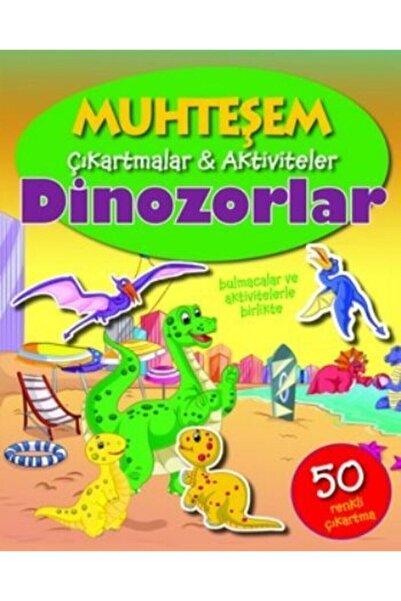 Parıltı Yayınları Muhteşem Çıkartmalar Aktiviteler - Dinozorlar