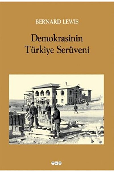 Yapı Kredi Yayınları Demokrasinin Türkiye Serüveni