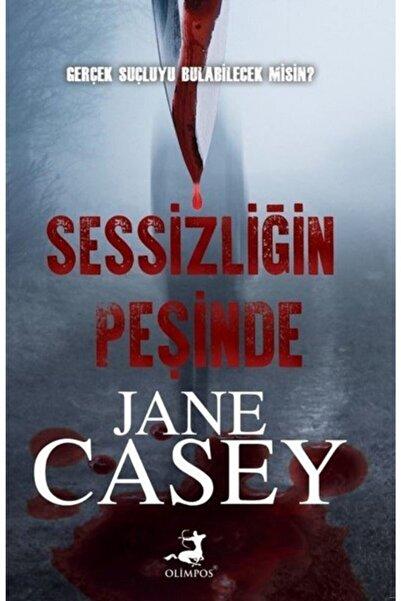 Olimpos Sessizliğin Peşinde  Jane Casey