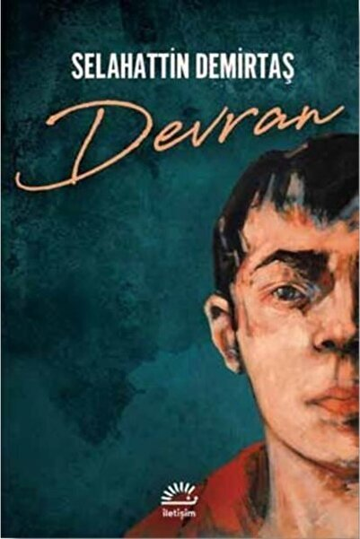 Roman Devran - Selahattin Demirtaş - Iletişim Yayınevi