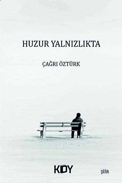 Lacivert Kitap Huzur Yalnızlıkta - Çağrı Öztürk