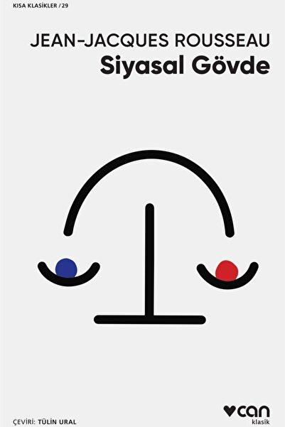 Güzem Can Yayınları Siyasal Gövde - Jean Jacques Rousseau 9789750747854