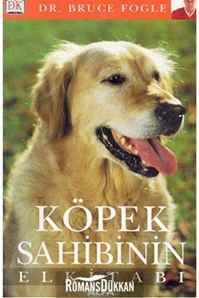 Alfa Yayınları Köpek Sahibinin El Kitabı Bruce Fogle - Bruce Fogle