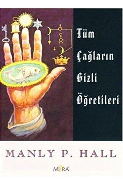 Mitra Yayınları Tüm Çağların Gizli Öğretileri