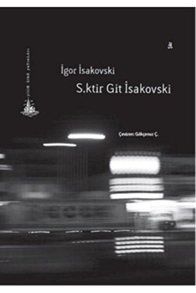 Yitik Ülke Yayınları S.ktir Git Isakovski