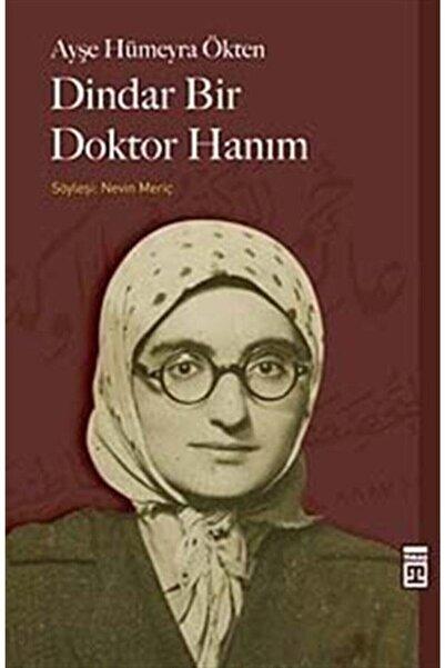 Timaş Yayınları Dindar Bir Doktor Hanım