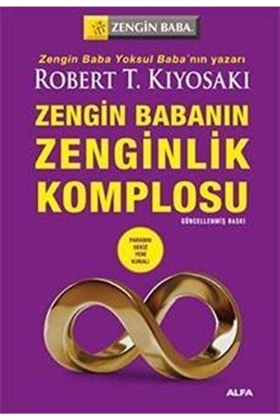 Alfa Yayınları Zengin Babanın Zenginlik Komplosu Robert T. Kiyosaki