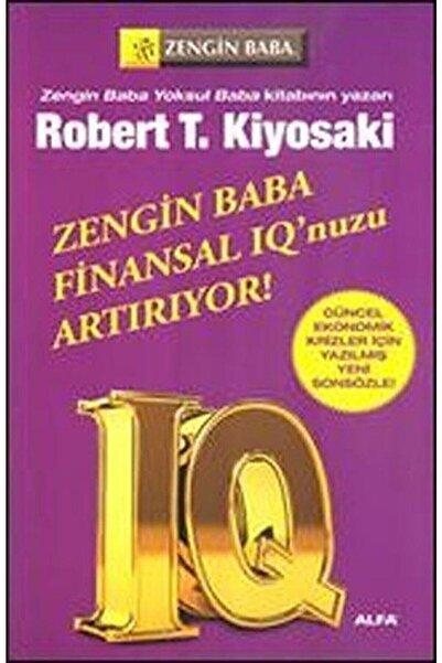 Alfa Yayınları Zengin Baba Finansal IQ'unuzu Arttırıyor