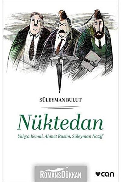 Can Sanat Yayınları Nüktedan Yahya Kemal Ahmet Rasim Süleyman Nazif