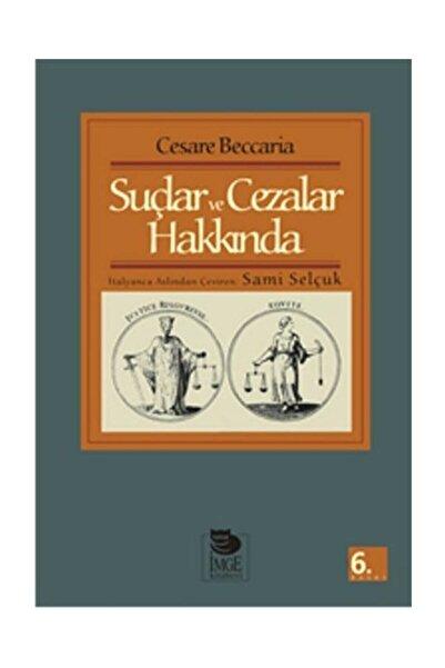 İmge Kitabevi Yayınları Suçlar ve Cezalar Hakkında Cesare Beccaria