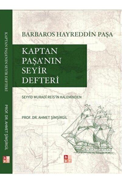 Babıali Kültür Yayıncılığı Kaptan Paşa'nın Seyir Defteri