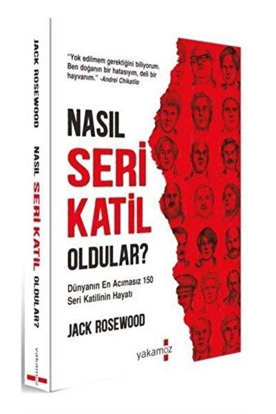 Yakamoz Yayınları Nasıll Seri Katil Oldular