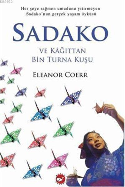Beyaz Balina Yayınları Sadako Ve Kağıttan Bin Turna Kuşu