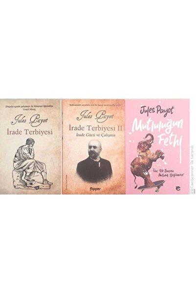 Flipper Yayıncılık Jules Payot Takım - Irade Terbiyesi - Irade Terbiyesi 2 - Mutluluğun Fethi