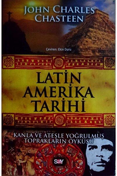 Say Latin Amerika Tarihi - John Charles Chasteen