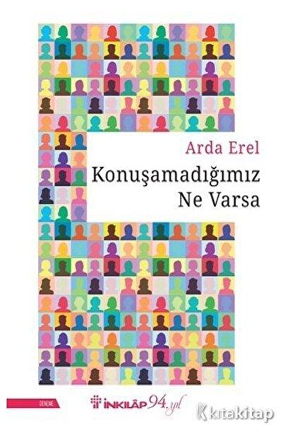 Karakarga Yayınları Konuşamadığımız Ne Varsa - Arda Erel