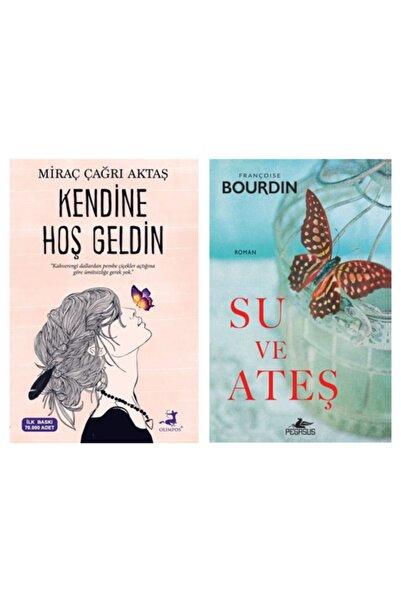 Olimpos Yayınları Kendine Hoş Geldin Su Ve Ateş (Miraç Çağrı Aktaş - Francoise Bourdin)