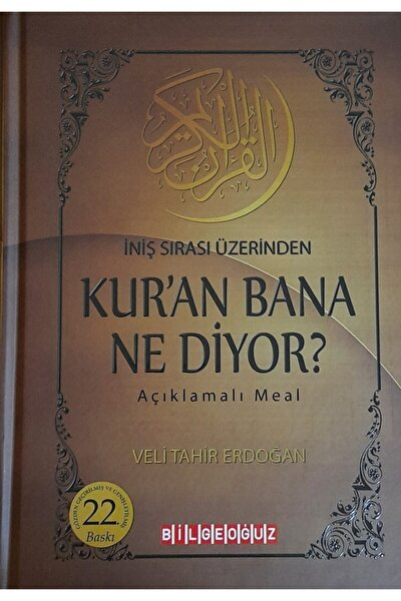 Bilgeoğuz Yayınları Kur'an Bana Ne Diyor? Iniş Sırası Üzerinden - Veli Tahir Erdoğan