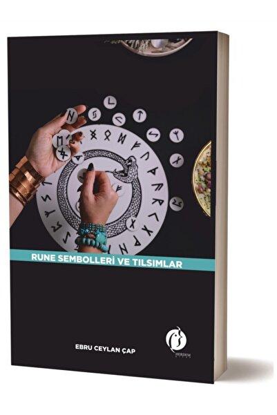 Herdem Kitap Rune Sembolleri Ve Tılsımları - Ebru Ceylan Çap