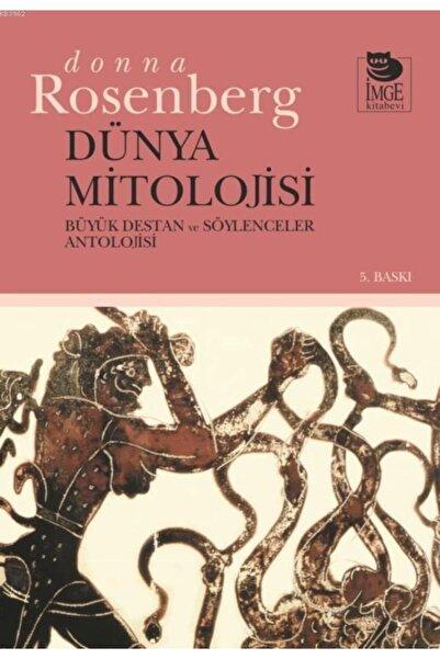 İmge Kitabevi Yayınları Dünya Mitolojisi Donna Rosenberg