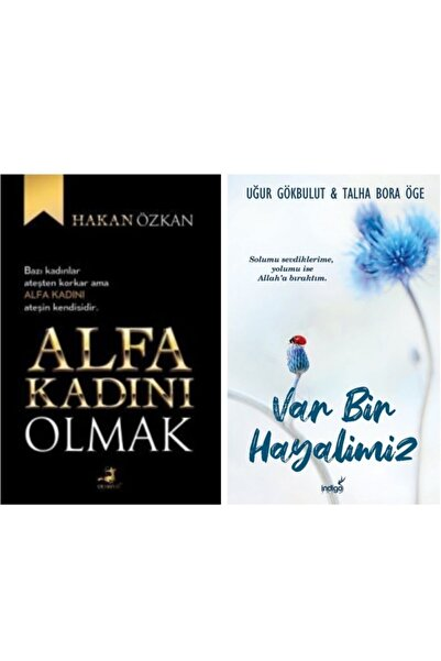 Olimpos Yayınları Alfa Kadını Olmak - Var Bir Hayalimiz (uğur Gökbulut - Hakan Özkan)