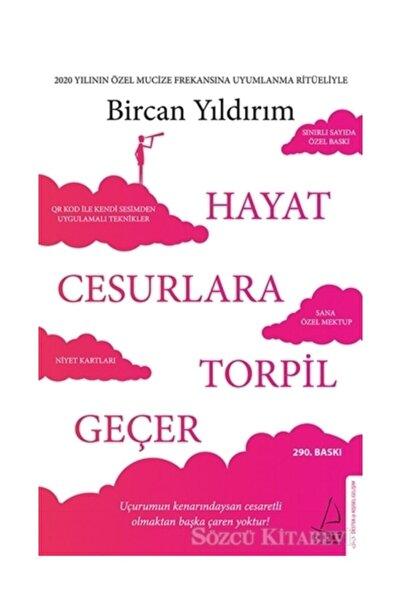 Destek Yayınları Hayat Cesurlara Torpil Geçer/bircan Yıldırım