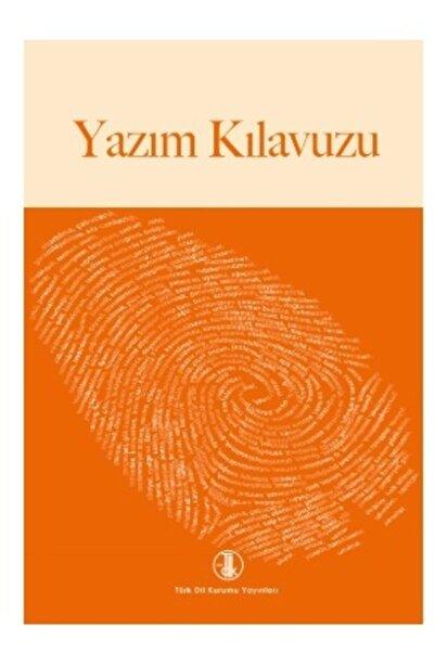 Türk Dil Kurumu Yayınları 2021 Tdk Yazım Kılavuzu Türk Dil Kurumu