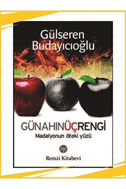Remzi Kitabevi Günahın Üç Rengi- Gülseren Budayıcıoğlu